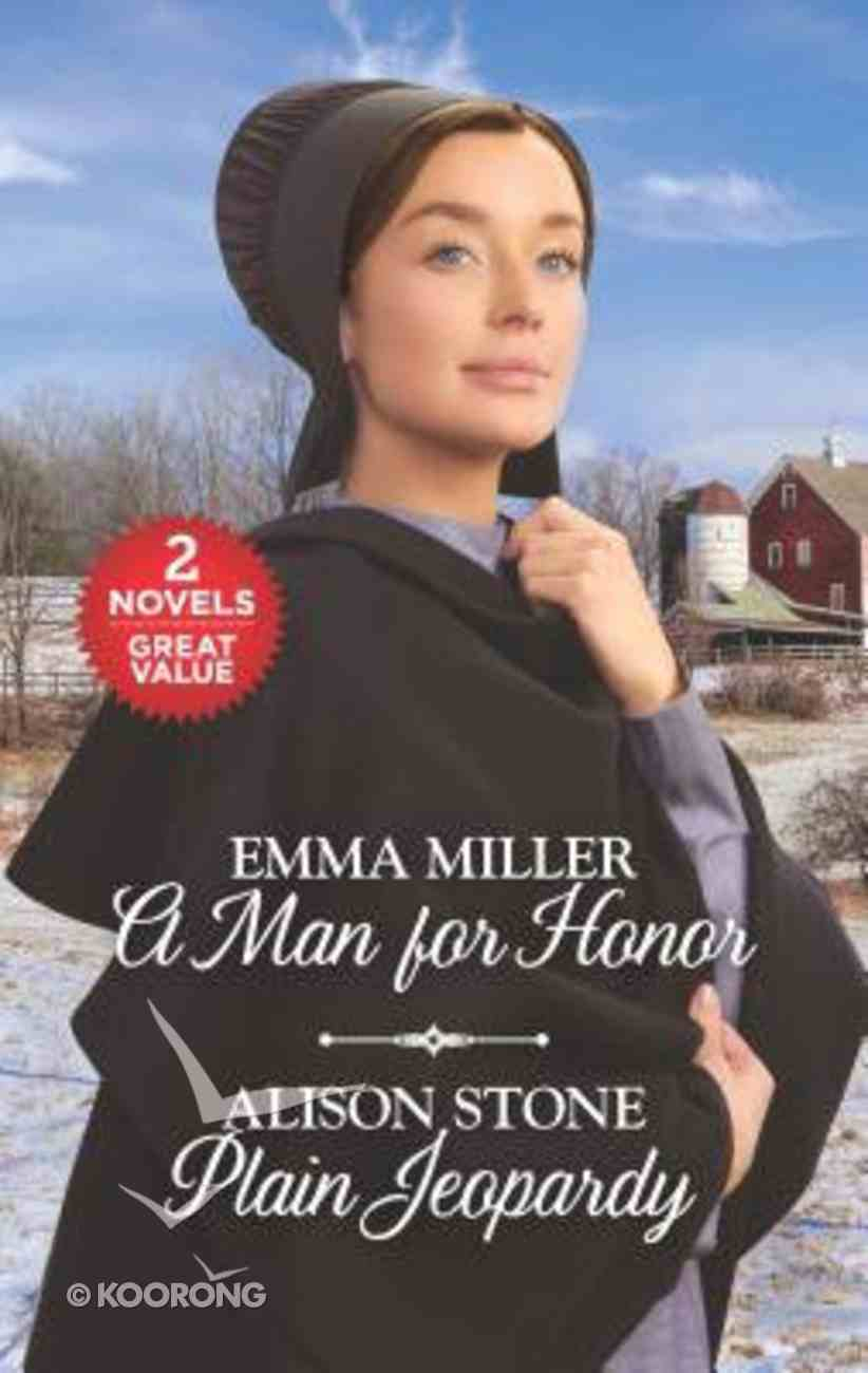 A Man For Honor/Plain Jeopardy (Love Inspired 2 Books In 1 Series) Mass Market