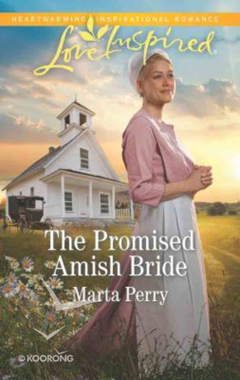 The Promised Amish Bride (Brides of Lost Creek) (Love Inspired Series) Mass Market