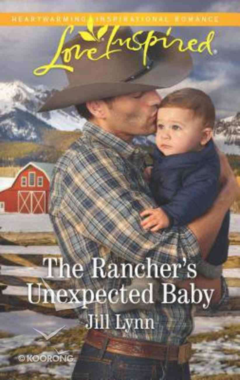 The Rancher's Unexpected Baby (Colorado Grooms) (Love Inspired Series) Mass Market