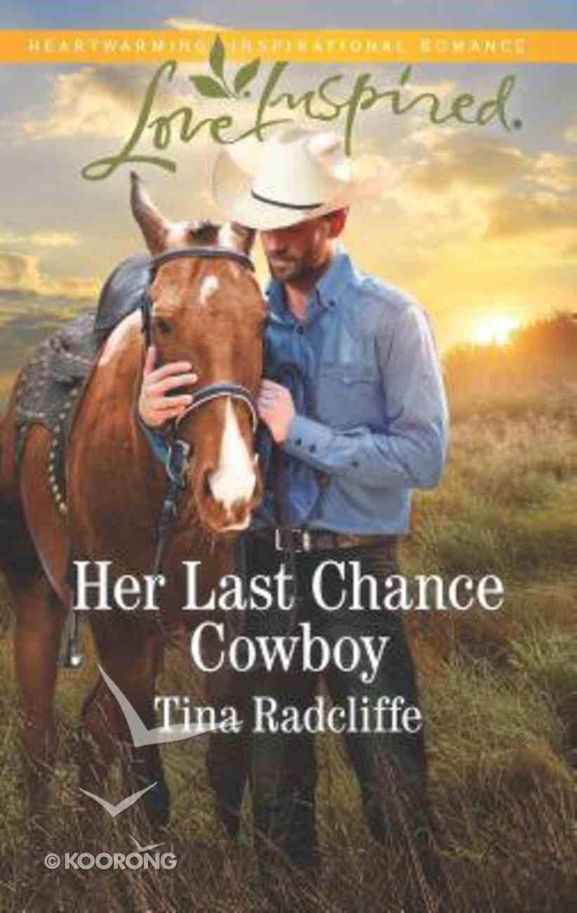 Her Last Chance Cowboy (Big Heart Ranch) (Love Inspired Series) Mass Market