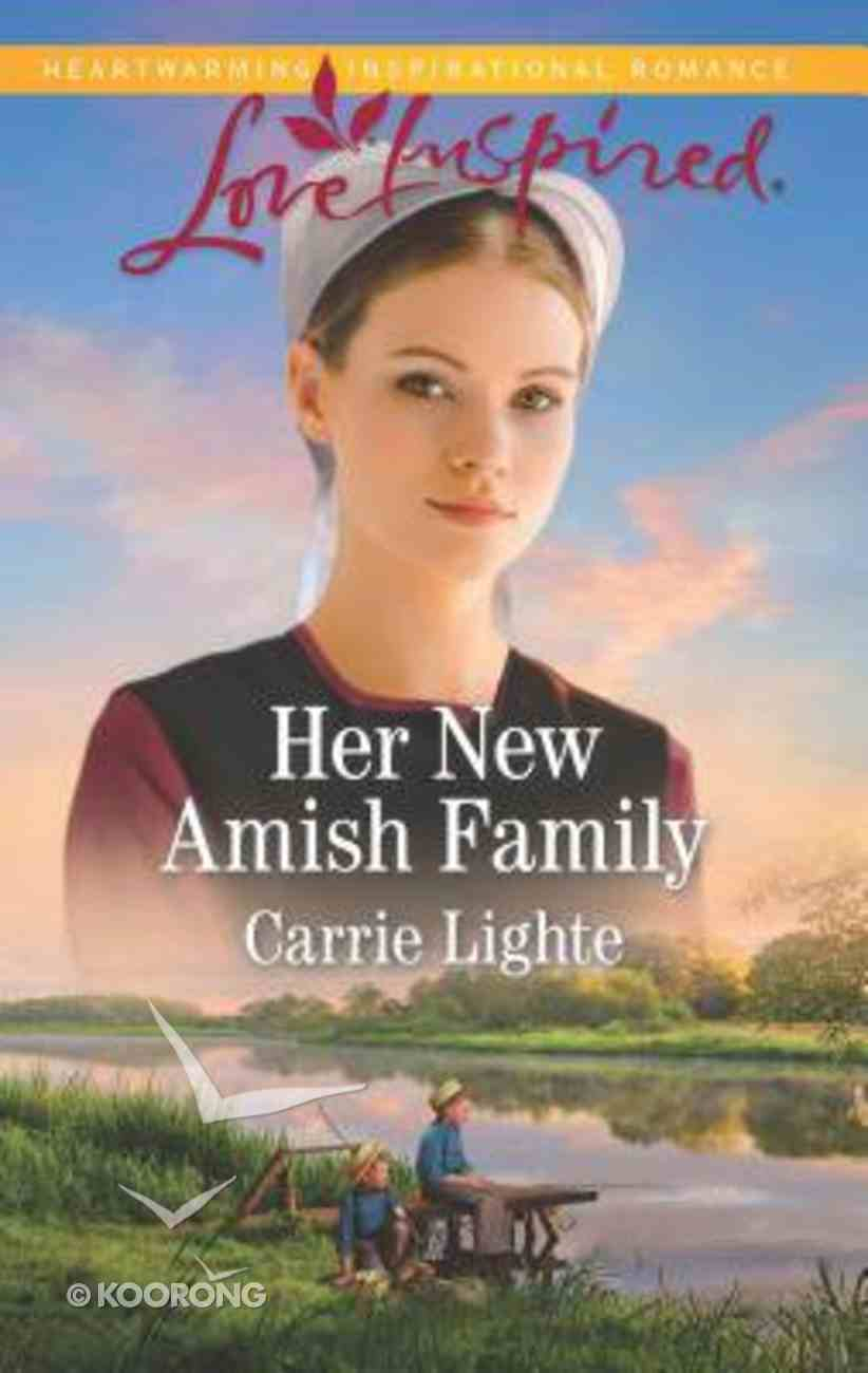 Her New Amish Family (Amish Country Courtships) (Love Inspired Series) Mass Market