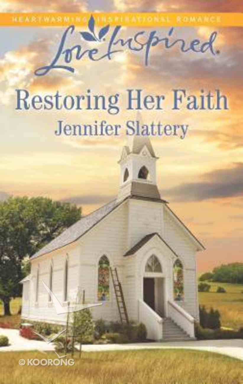 Restoring Her Faith (Love Inspired Series) Mass Market