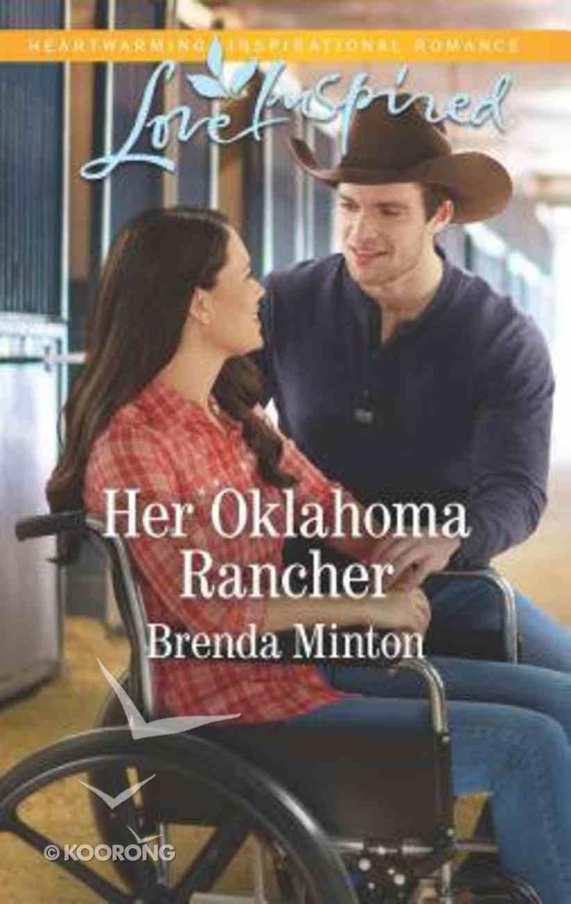 Her Oklahoma Rancher (Mercy Ranch) (Love Inspired Series) Mass Market