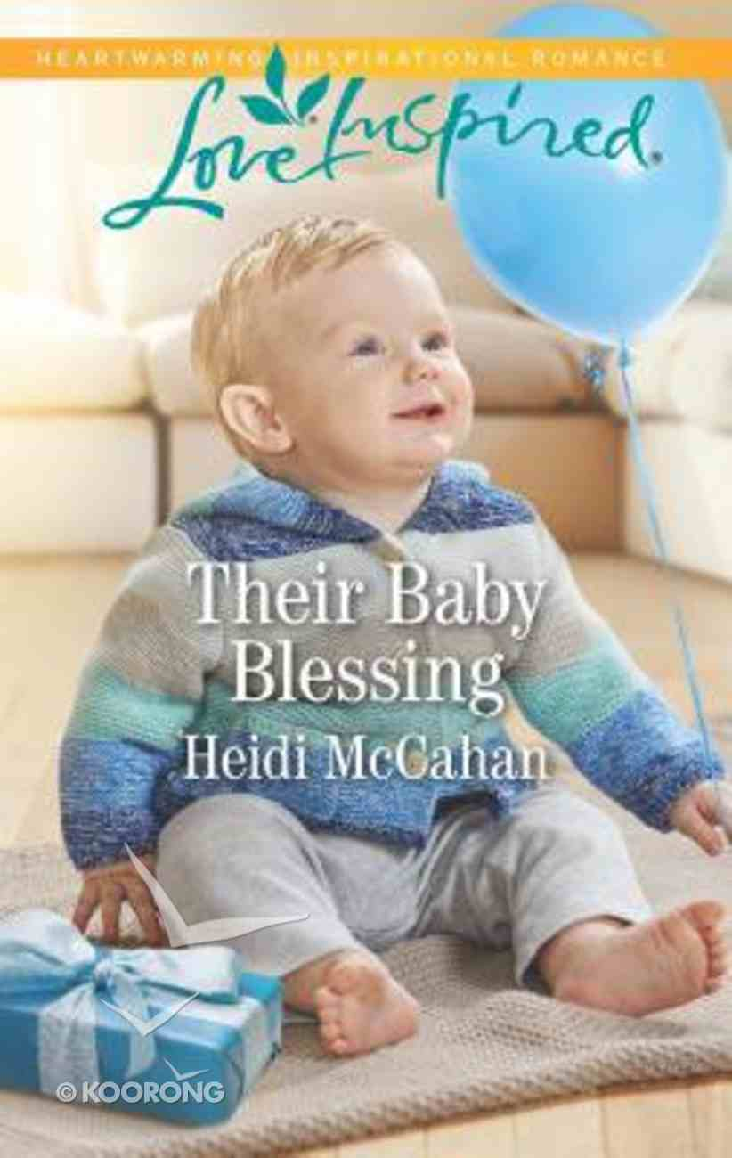 Their Baby Blessing (Love Inspired Series) Mass Market