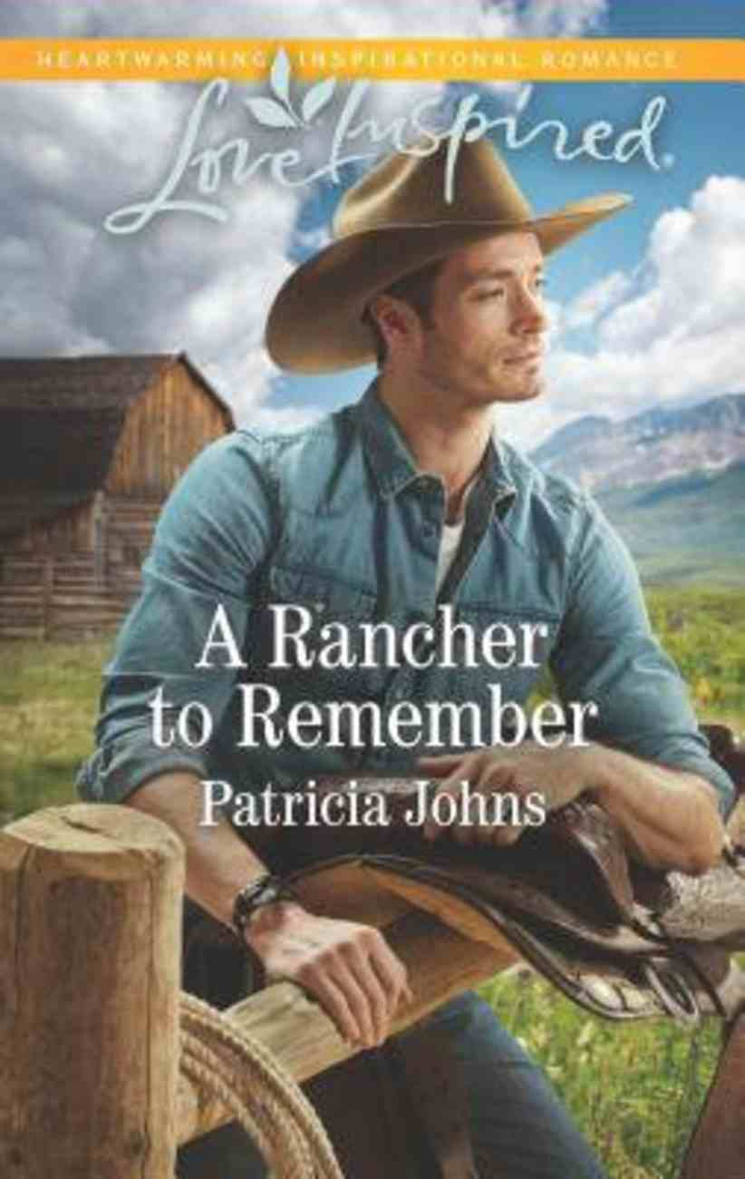 A Rancher to Remember (Love Inspired Series) Mass Market