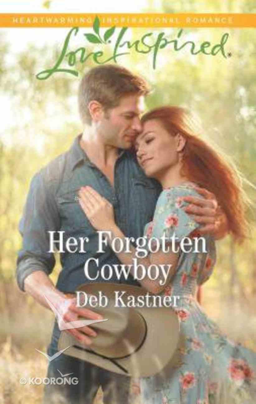 Her Forgotten Cowboy (Cowboy Country) (Love Inspired Series) Mass Market