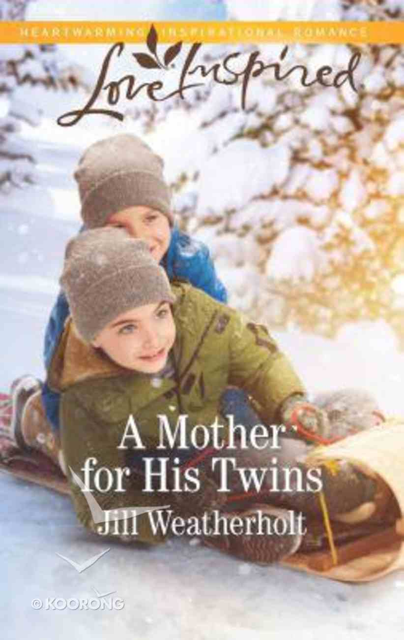 A Mother For His Twins (Love Inspired Series) Mass Market