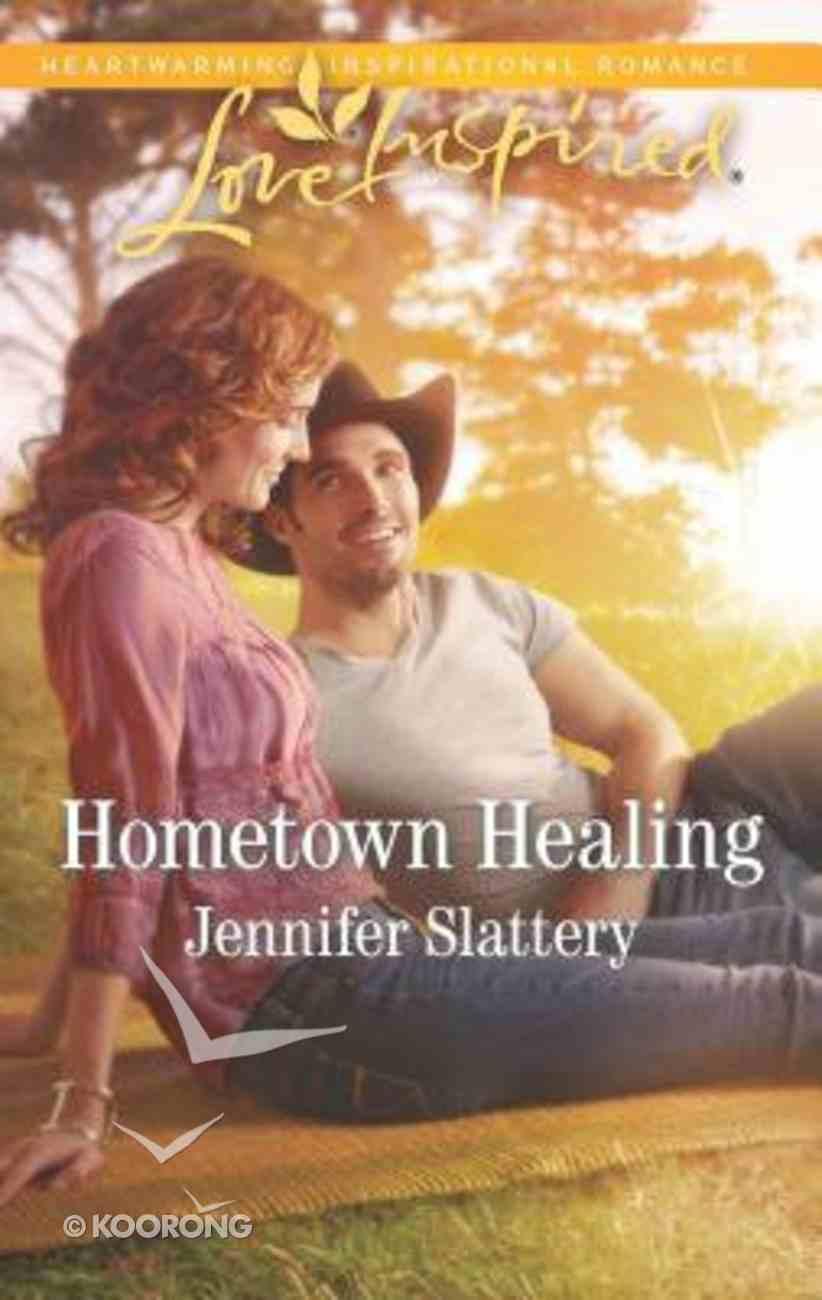 Hometown Healing (Love Inspired Series) Mass Market