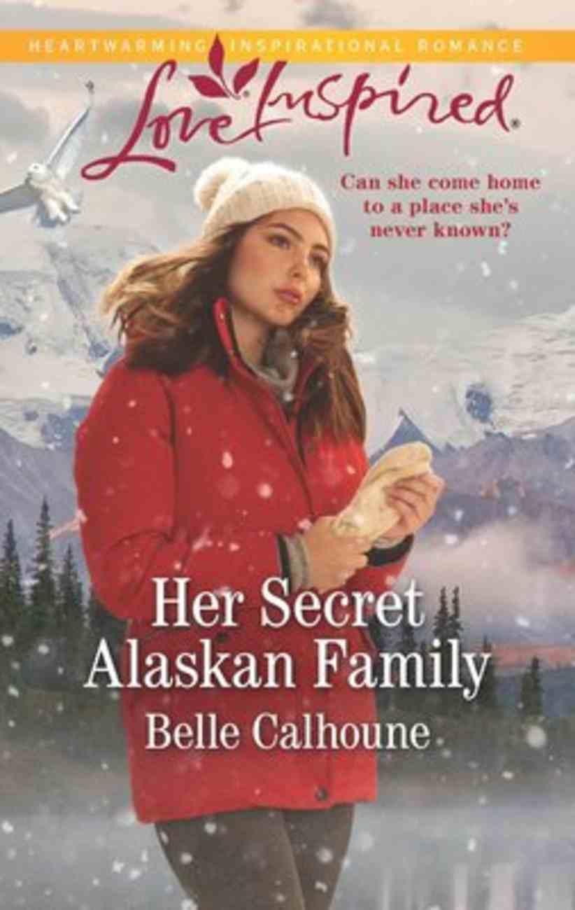 Her Secret Alaskan Family (Home to Owl Creek) (Love Inspired Series) Mass Market