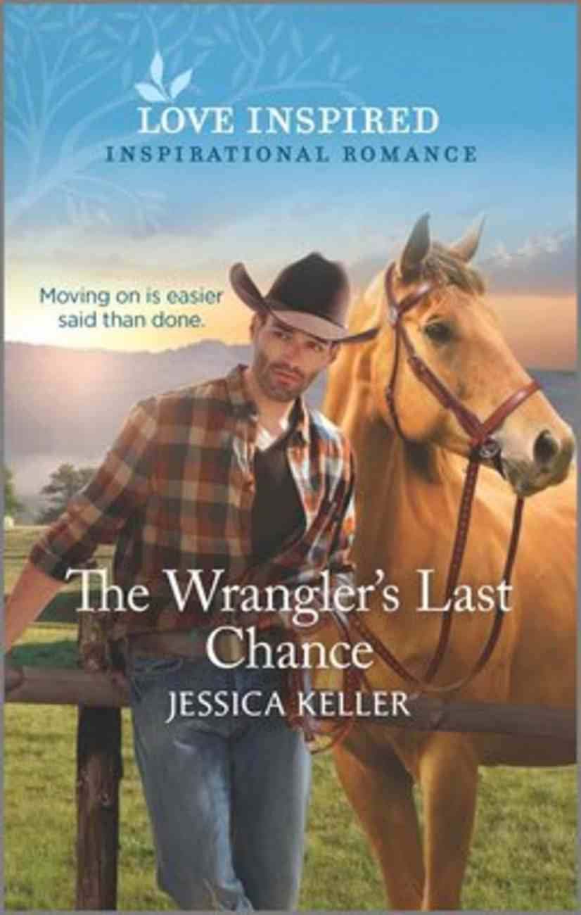 The Wrangler's Last Chance (Red Dog Ranch) (Love Inspired Series) Mass Market