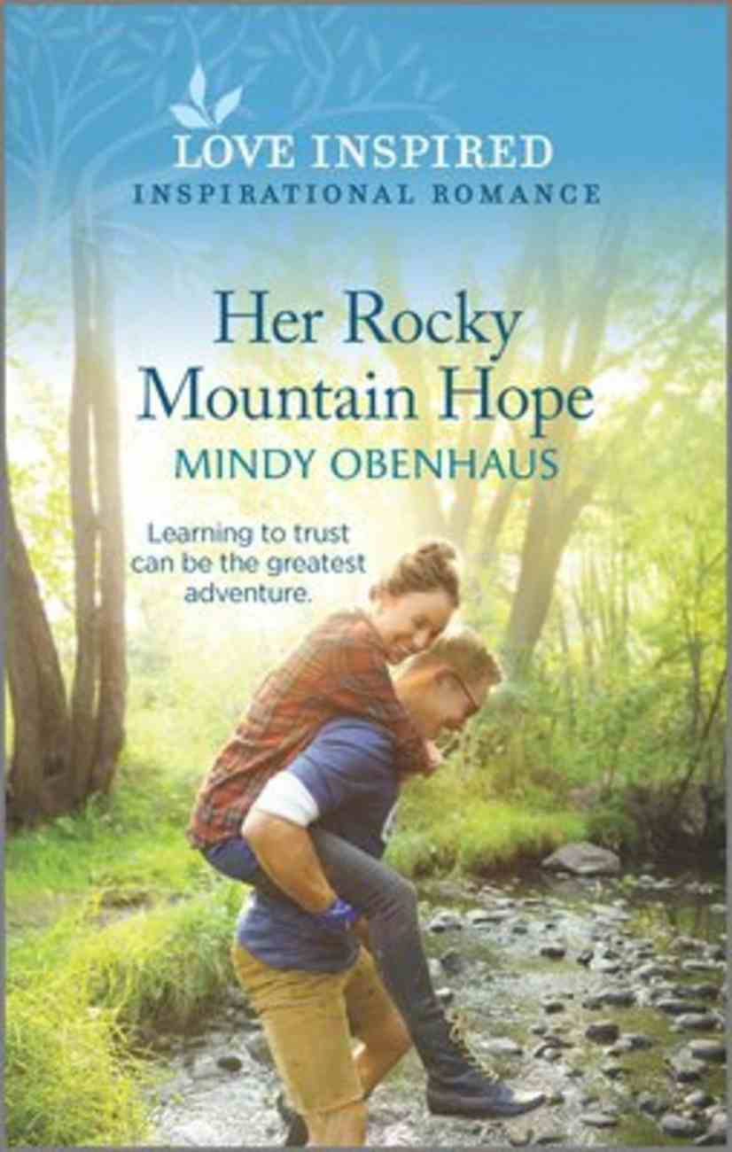 Her Rocky Mountain Hope (Rocky Mountain Heroes) (Love Inspired Series) Mass Market