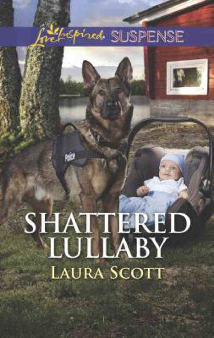Shattered Lullaby (Callahan Confidential) (Love Inspired Suspense Series) Mass Market