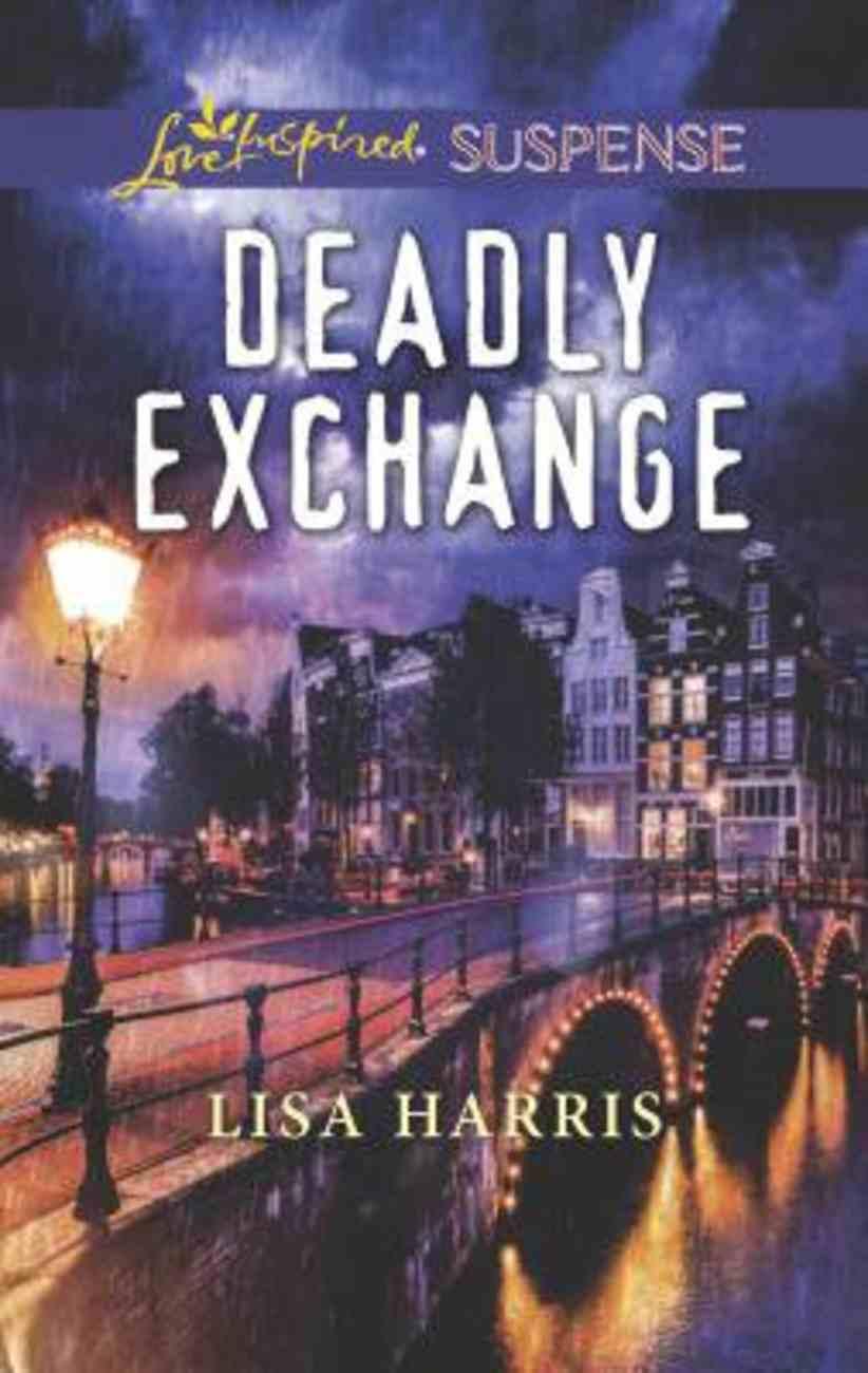 Deadly Exchange (Love Inspired Suspense Series) Mass Market