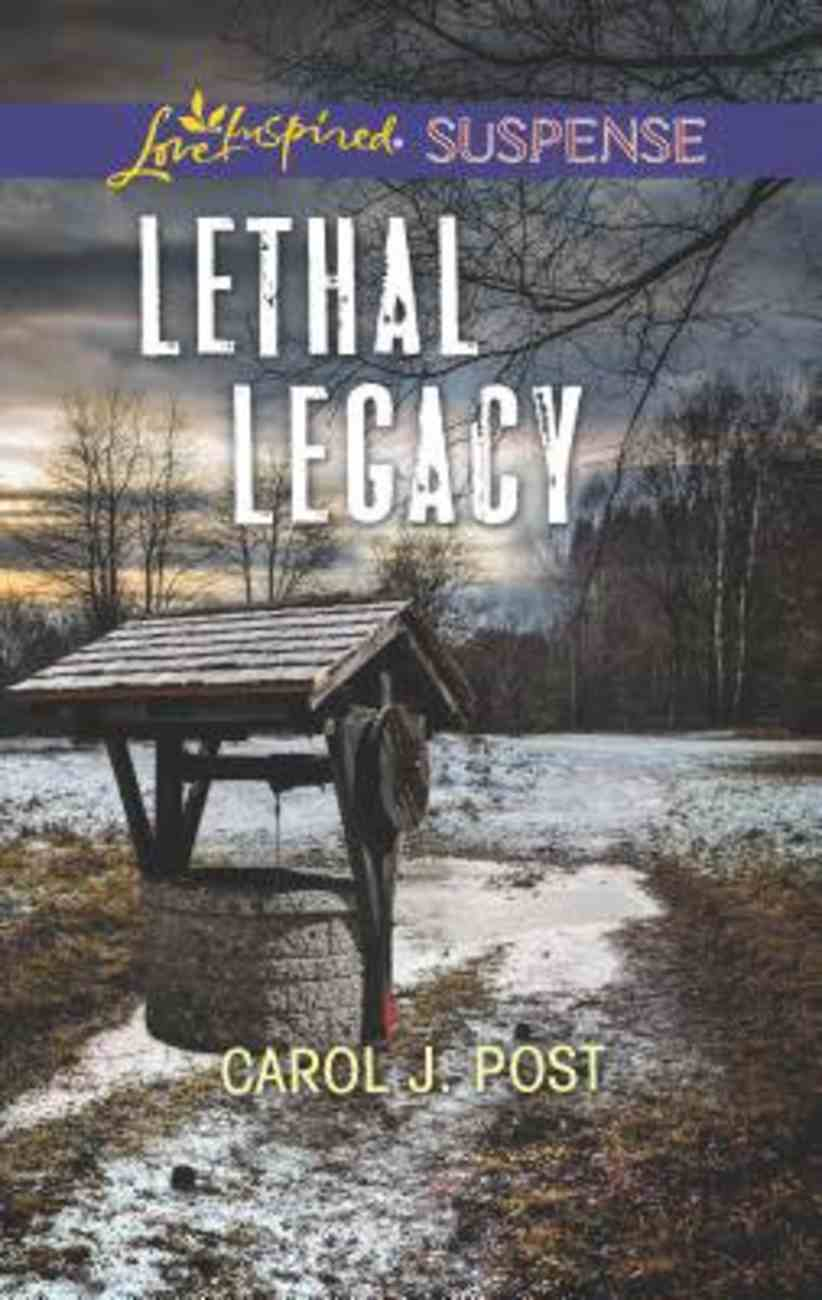 Lethal Legacy (Love Inspired Suspense Series) Mass Market