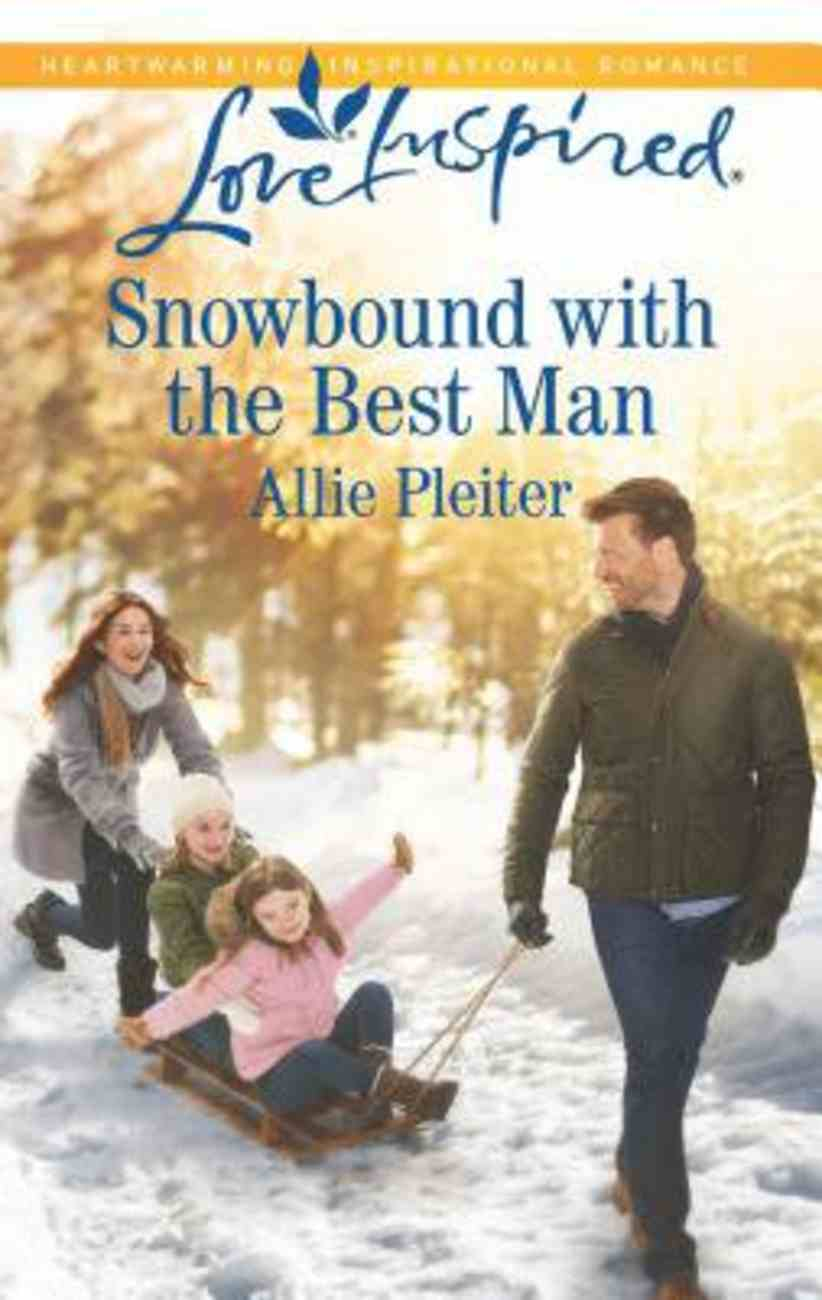 Snowbound With the Best Man (Matrimony Valley) (Love Inspired Series) Mass Market
