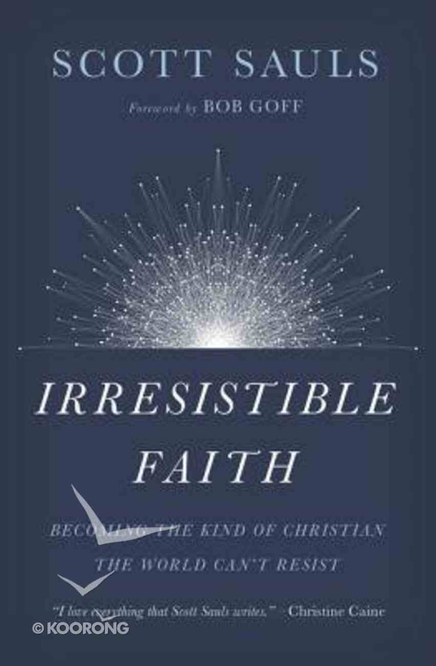 Irresistible Faith eBook