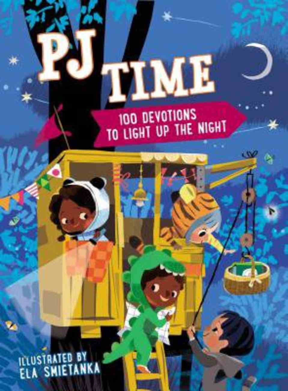 Pj Time: 100 Devotions to Light Up the Night Hardback