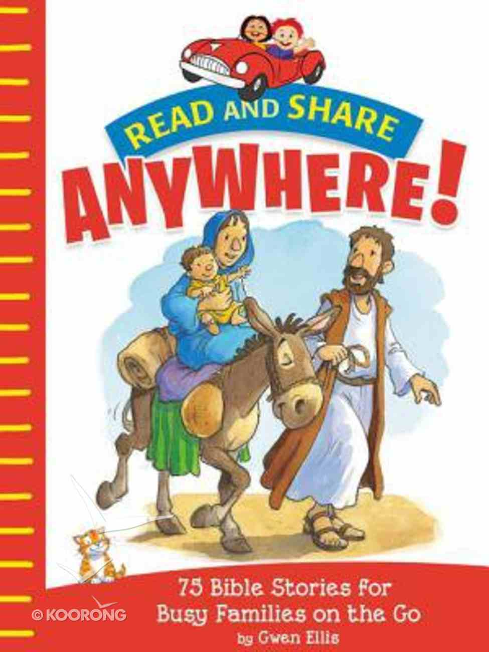 Read and Share Anywhere!: 75 Bible Stories For Busy Families on the Go Paperback