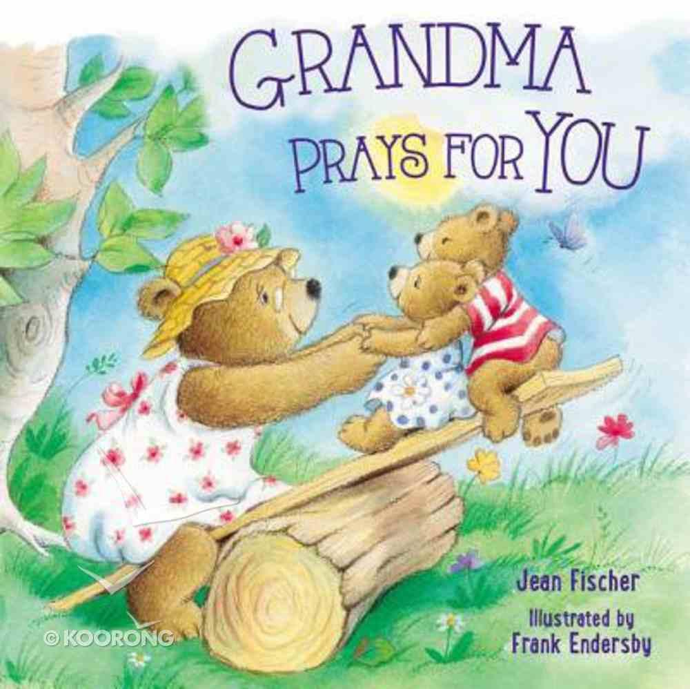 Grandma Prays For You Board Book