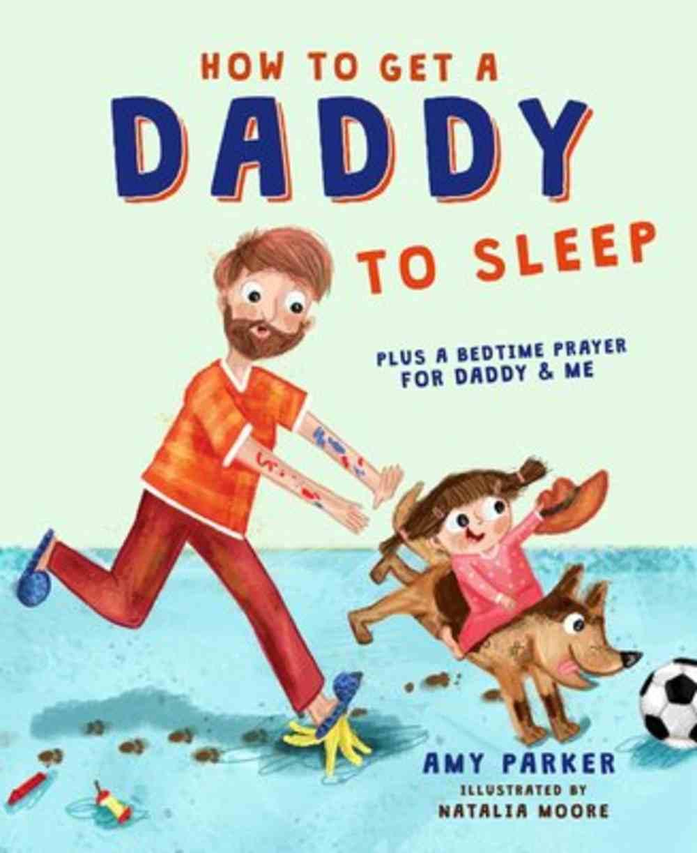 How to Get a Daddy to Sleep Hardback