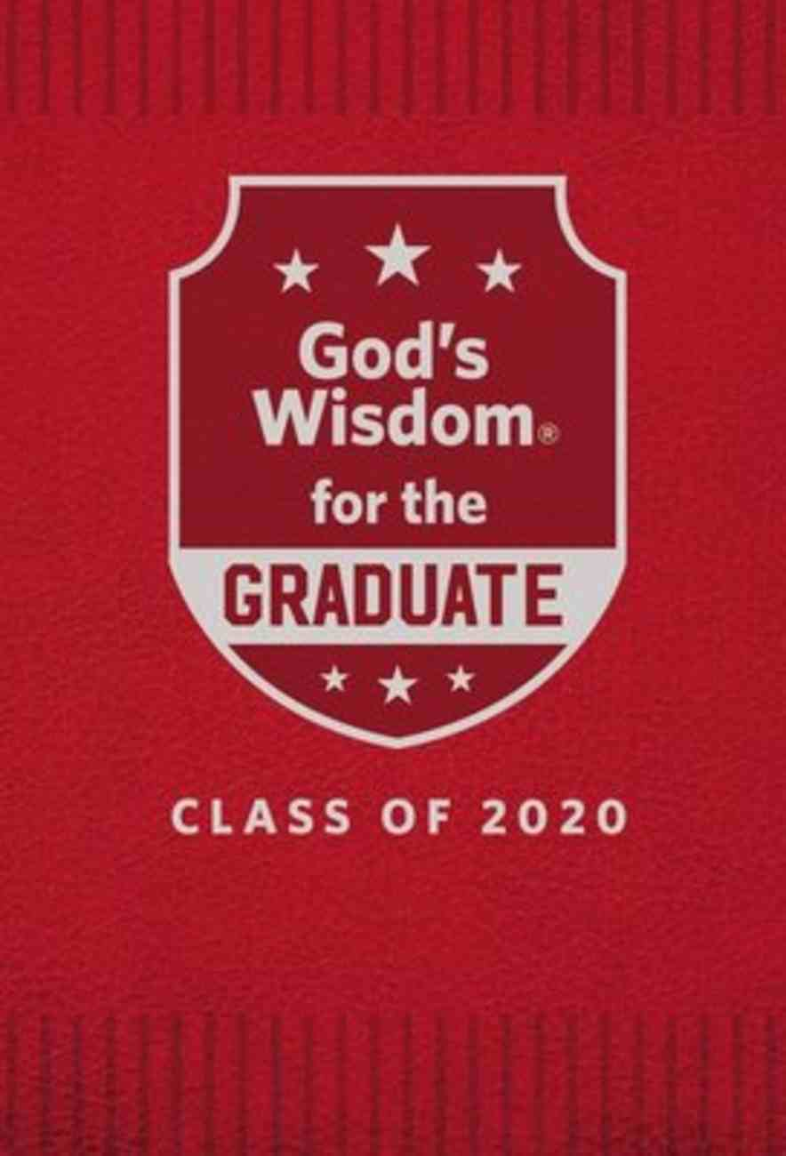 God's Wisdom For the Graduate: Class of 2020 - Red Hardback