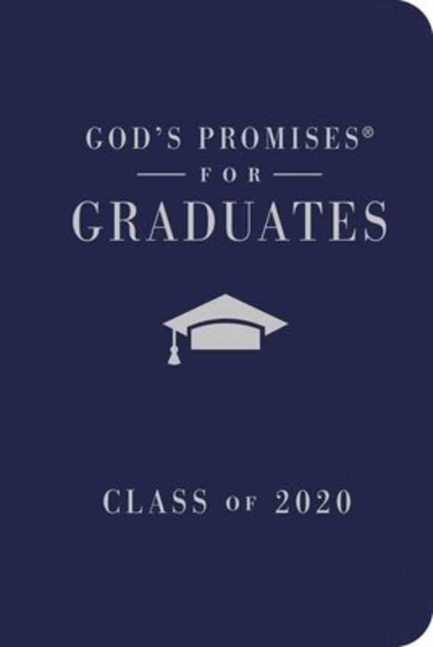 God's Promises For Graduates: Class of 2020 - Navy NKJV Hardback