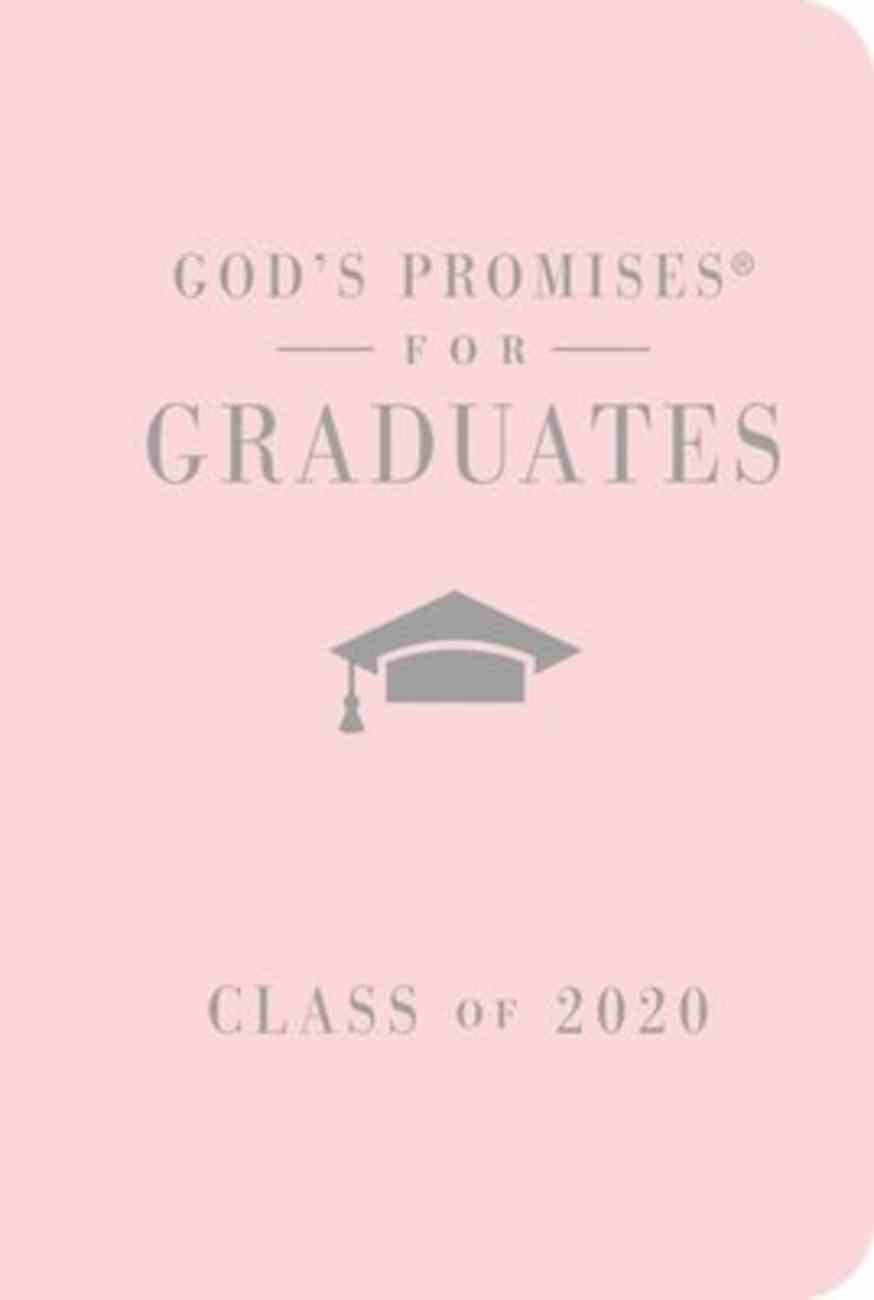 God's Promises For Graduates: Class of 2020 - Pink NKJV Hardback