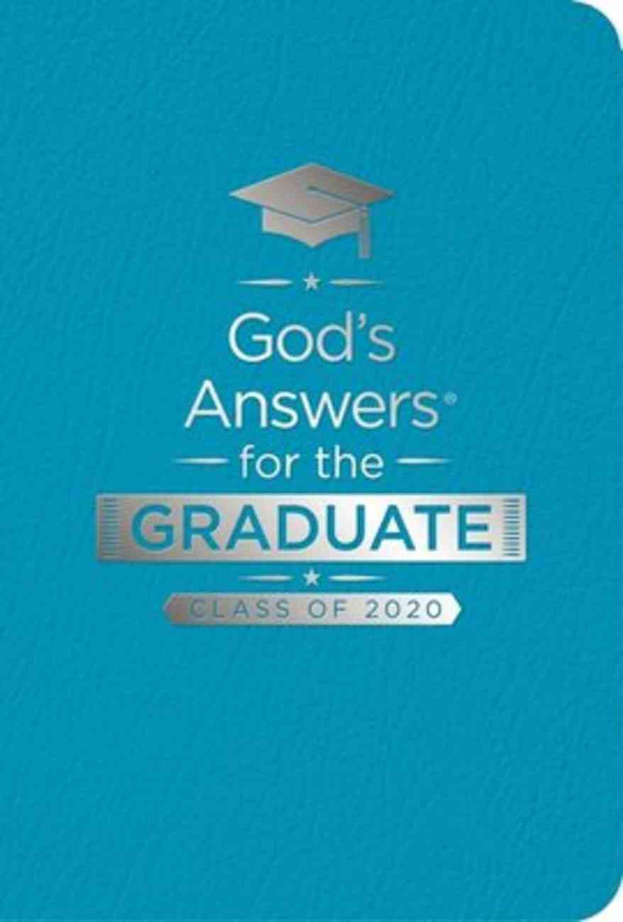 God's Answers For the Graduate: Class of 2020 - Teal NKJV Imitation Leather