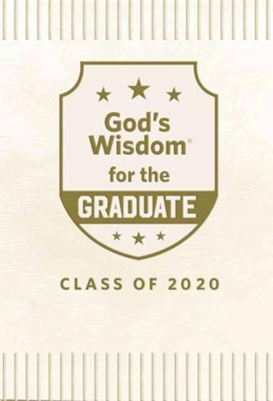God's Wisdom For the Graduate: Class of 2020 - White Hardback