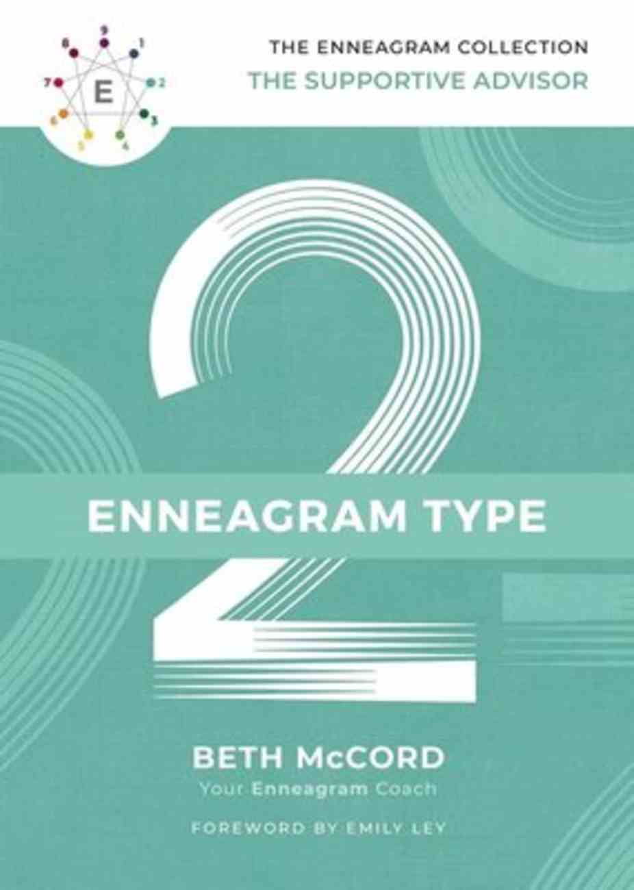 Enneagram Collection Type 2: The Supportive Advisor (Enneagram Collection) Hardback