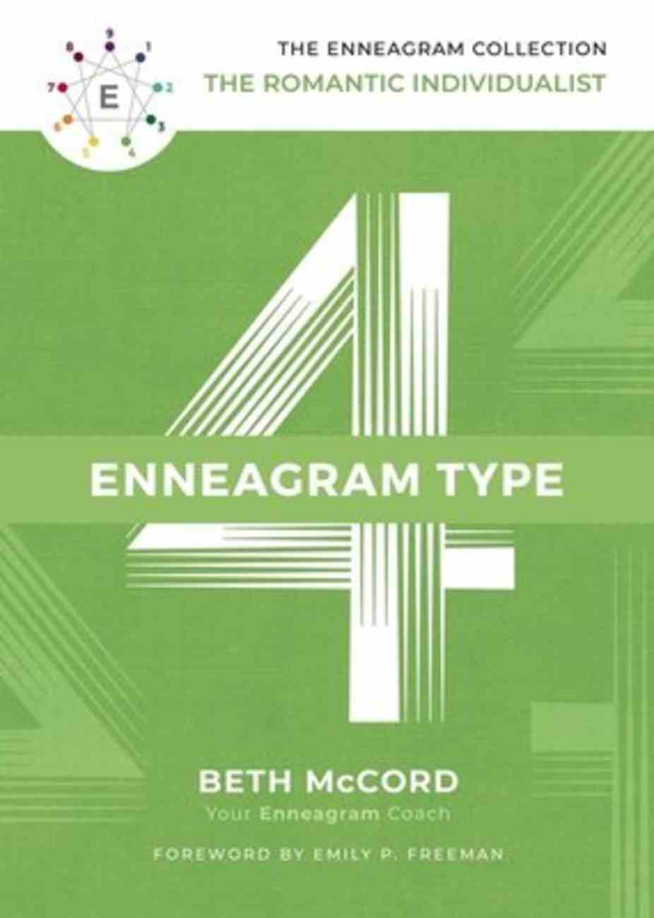 Enneagram Collection Type 4: The Romantic Individualist (Enneagram Collection) Hardback