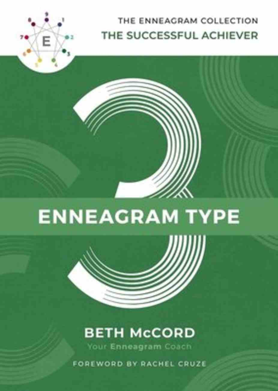 Enneagram Collection Type 3: The Successful Achiever (Enneagram Collection) Hardback