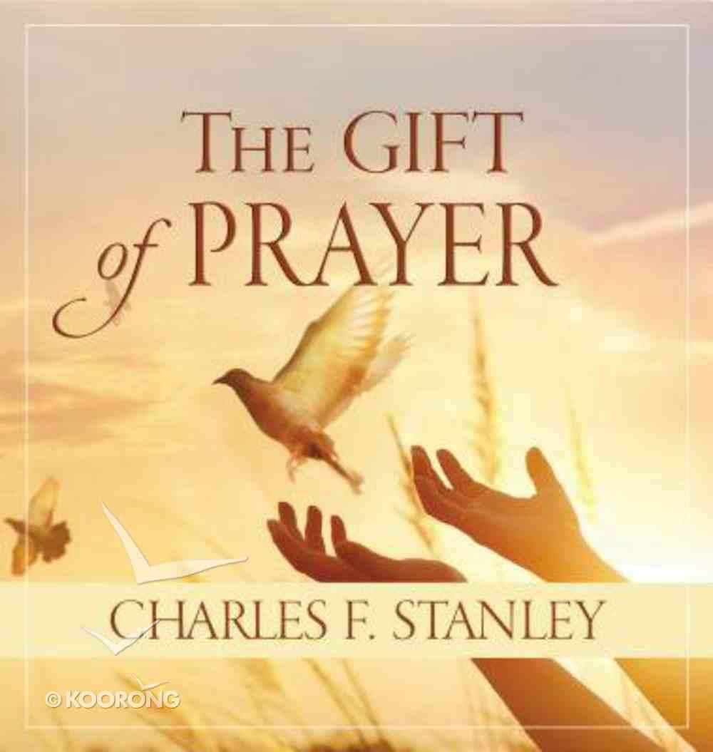 The Gift of Prayer Hardback