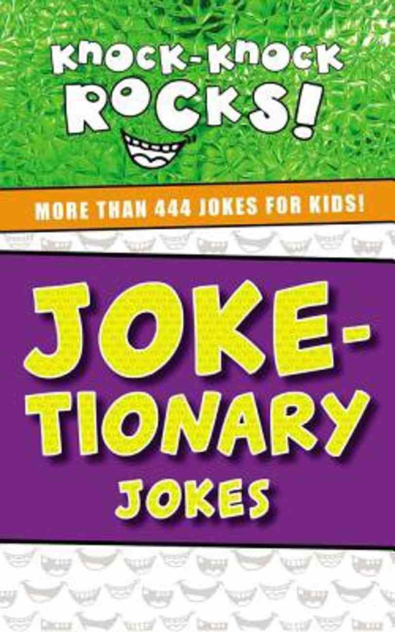 Joke-Tionary Jokes (Knock-knock Rocks! Series) eBook