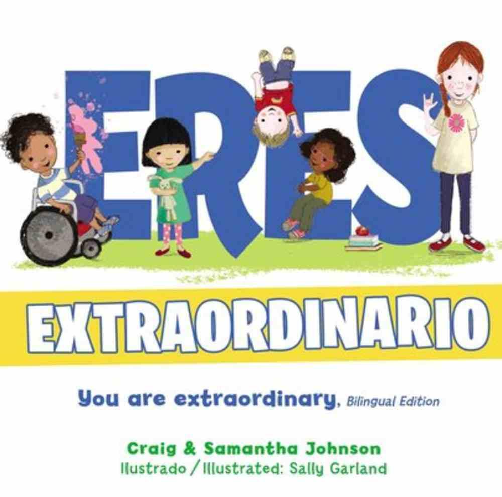 Eres Extraordinario - Bilingue Hardback