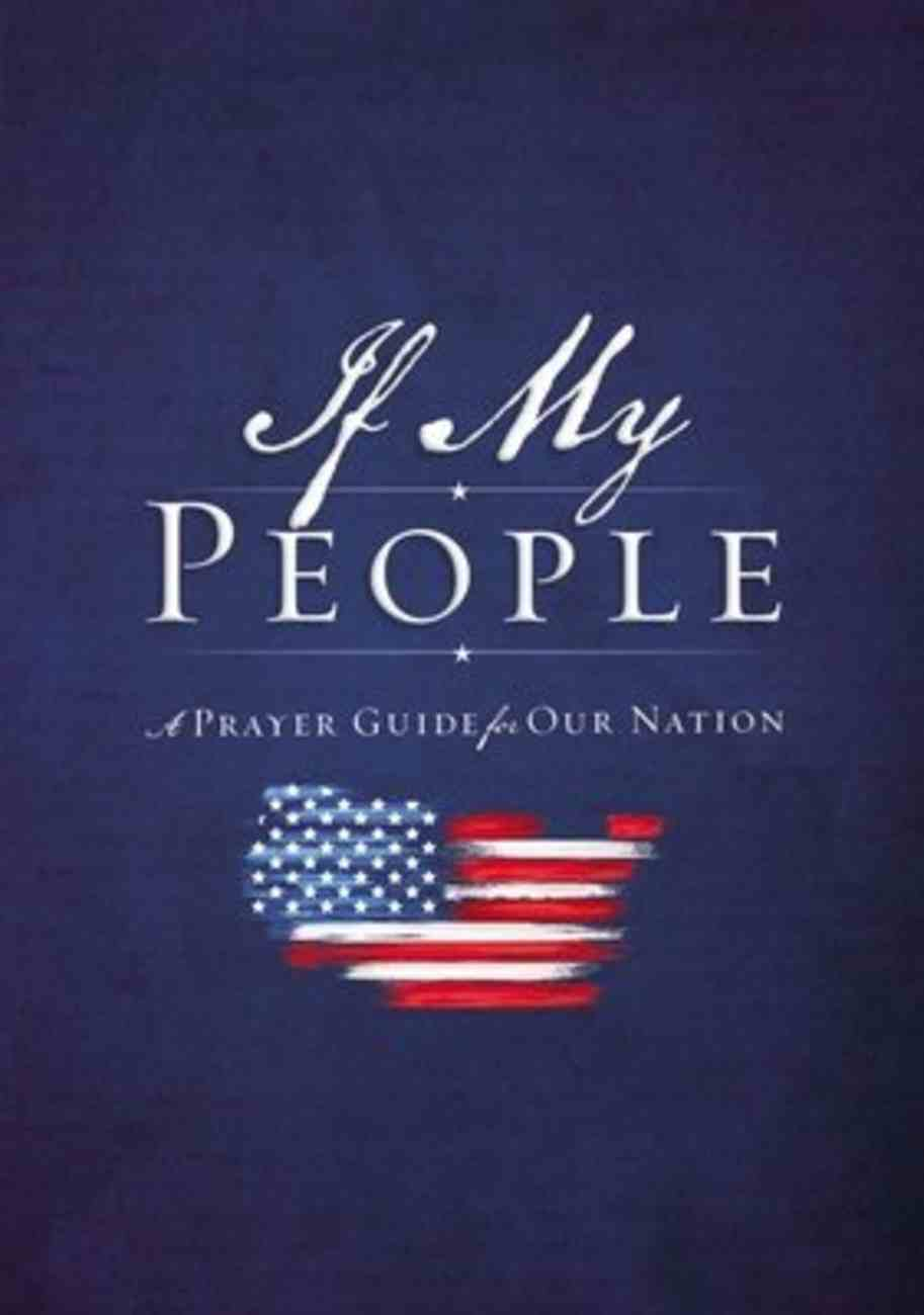 If My People: A Prayer Guide For Our Nation (America) Hardback