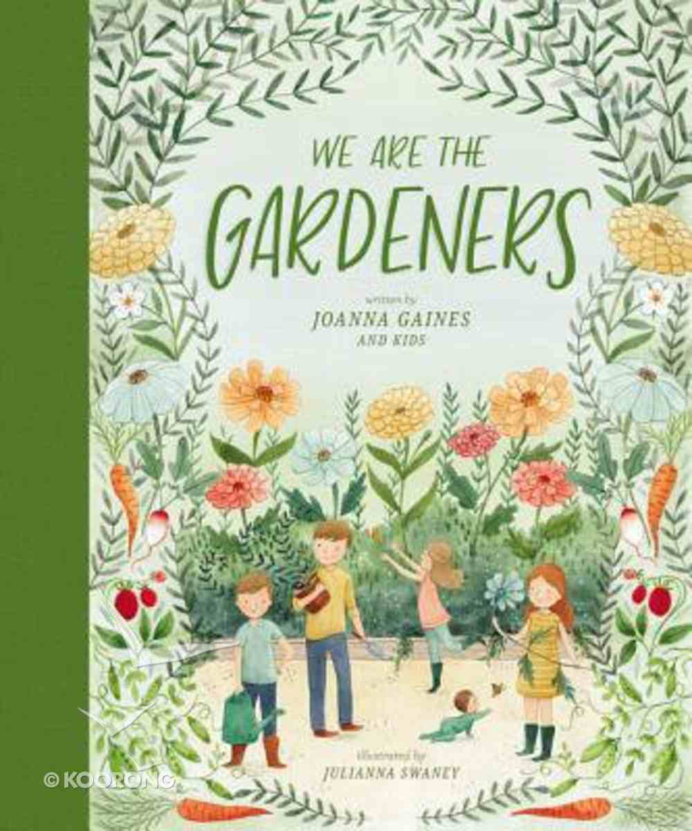 We Are the Gardeners Hardback