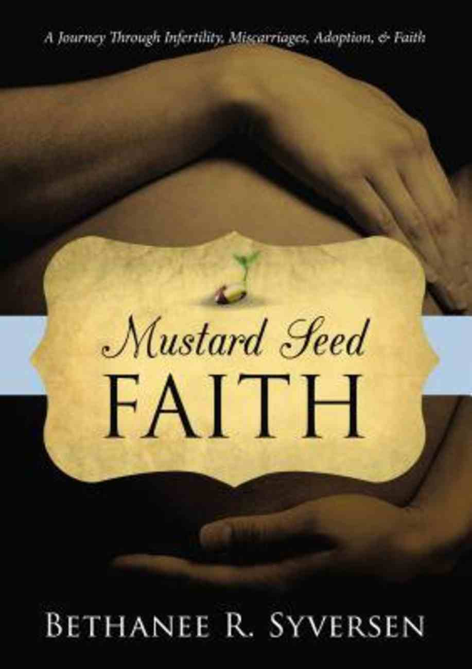 Mustard Seed Faith eBook
