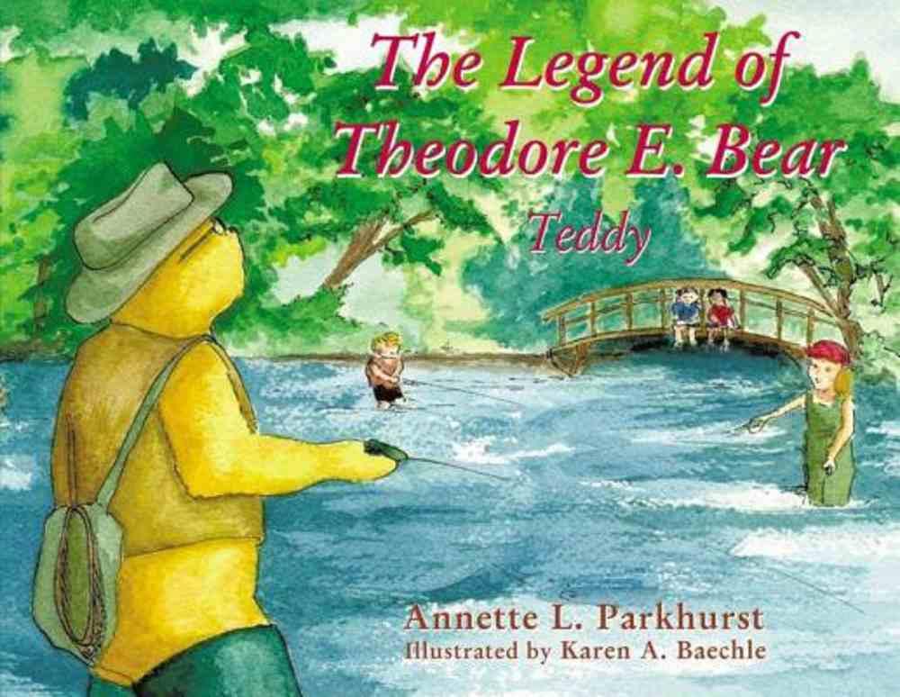 The Legend of Theodore E. Bear: Teddy Paperback