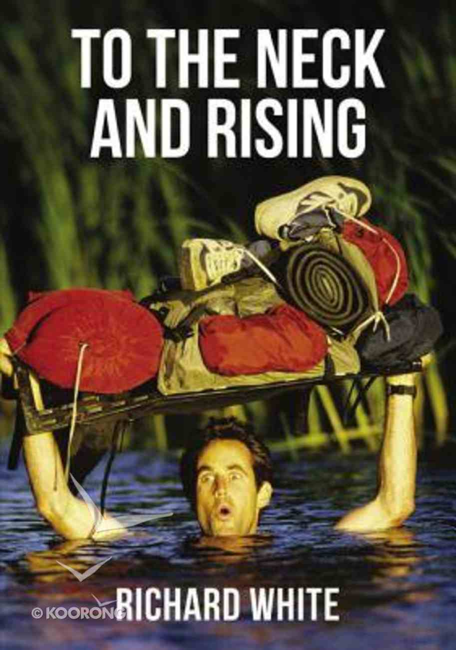 To the Neck and Rising eBook