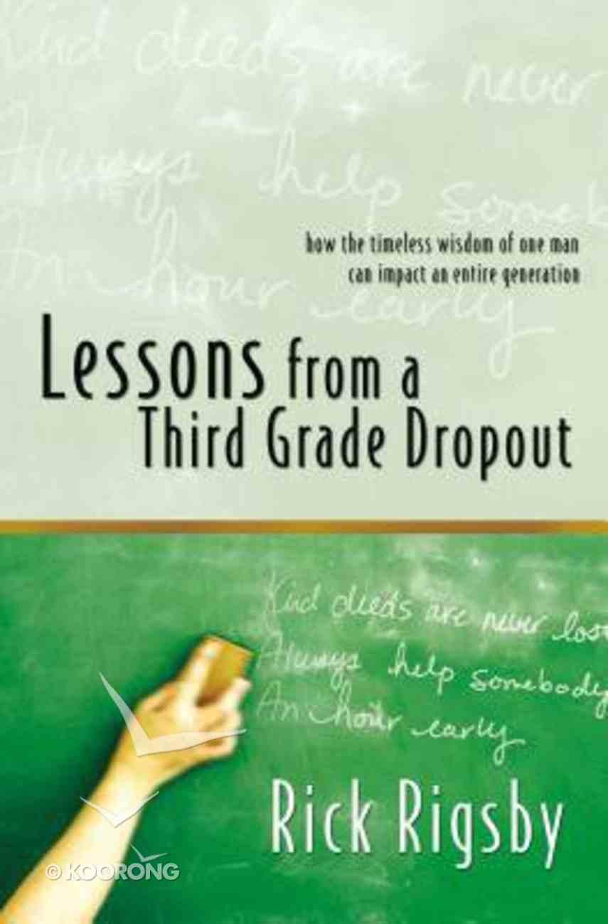 Lessons From a Third Grade Dropout eBook