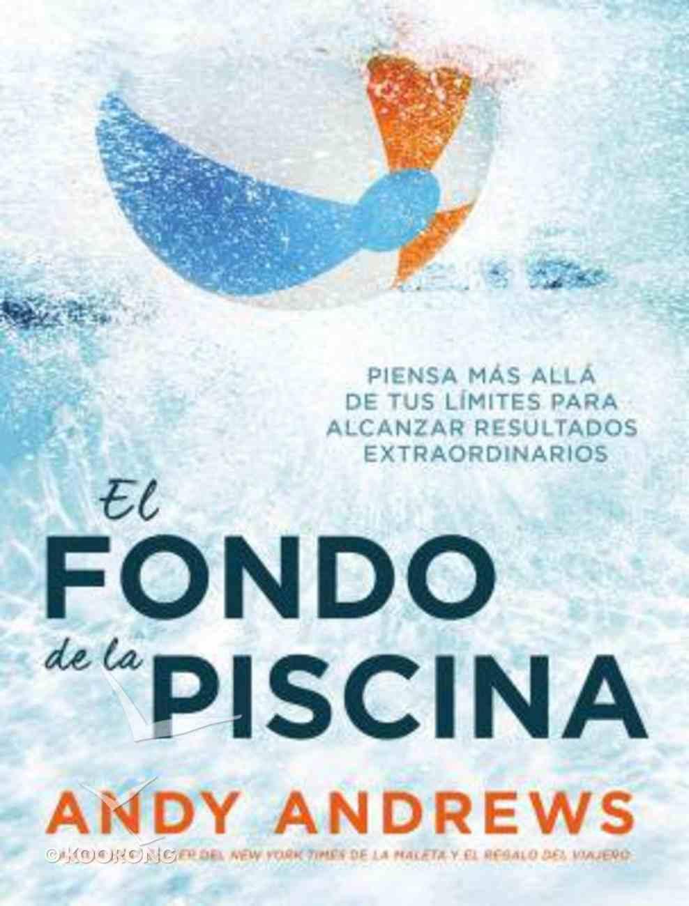 Fondo De La Piscina, El eBook