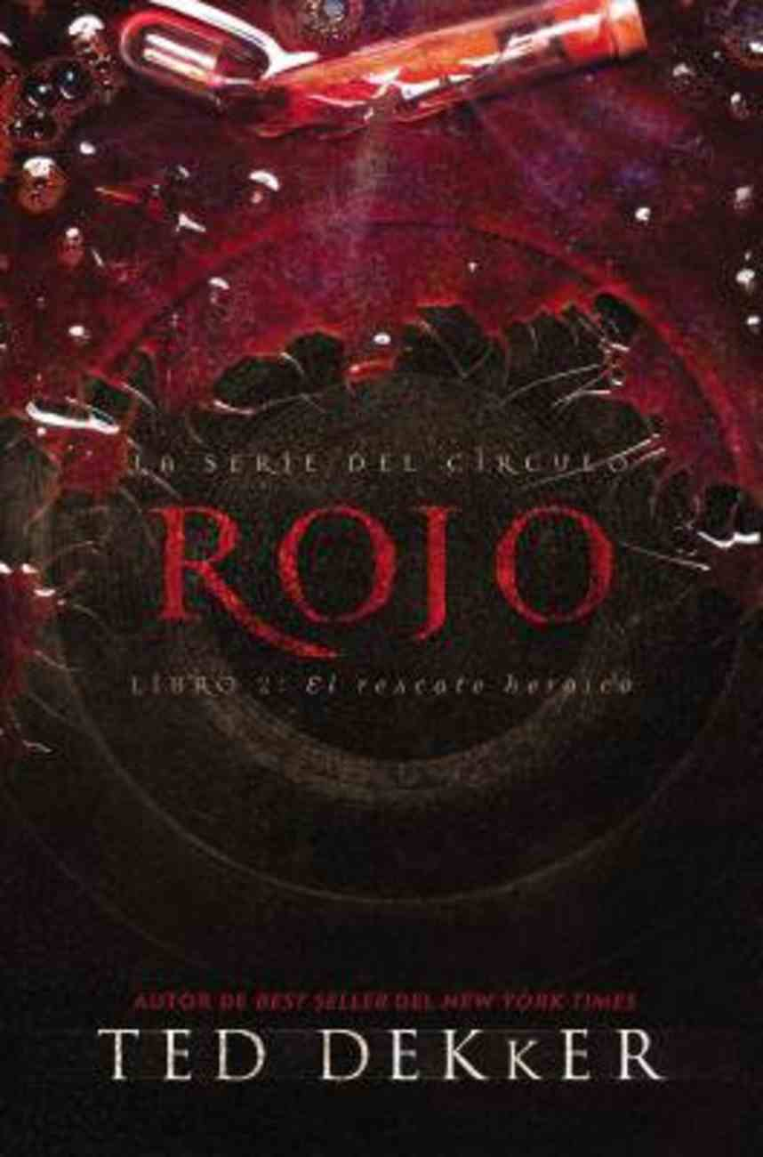 Circle #02: Rojo (#02 in Dekker Trilogy The Circle Series) Paperback