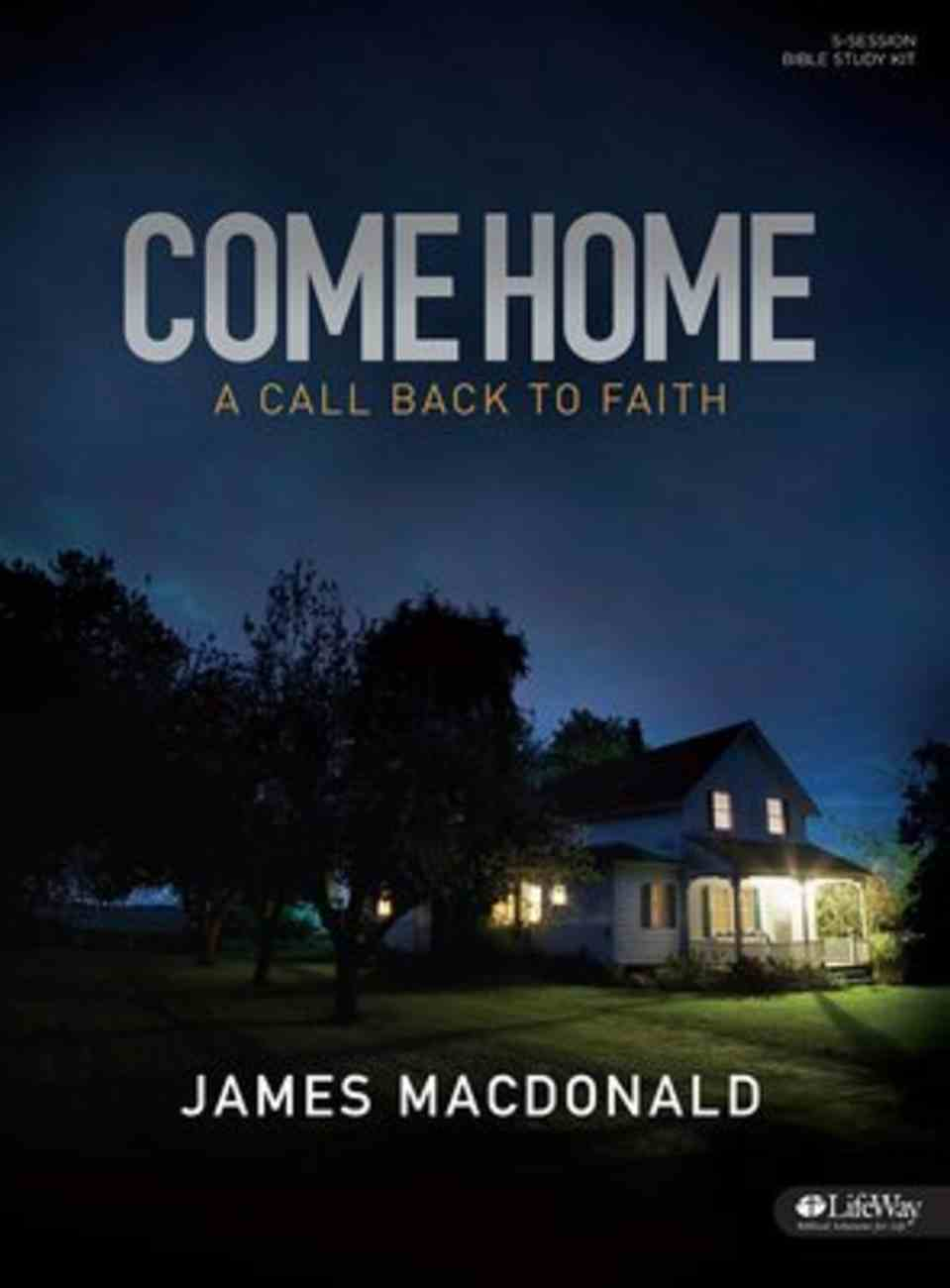 Come Home: A Call Back to Faith (Bible Study Kit) Pack
