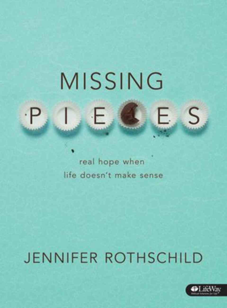 Real Hope When Life Doesn't Make Sense (Missing Pieces Series) Pack