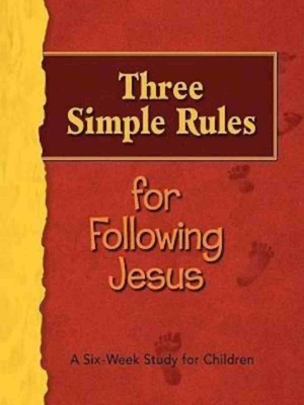 Three Simple Rules For Following Jesus Paperback