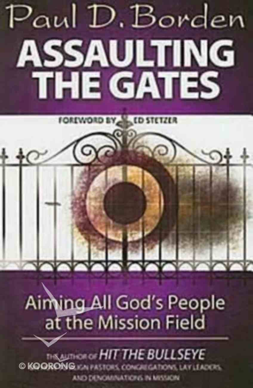 Assaulting the Gates Paperback