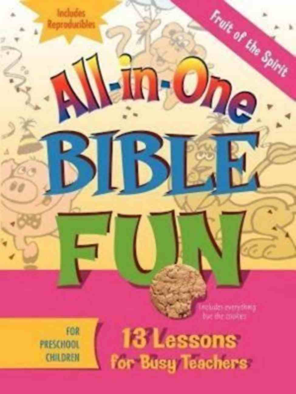Fruits of the Spirit - Preschool (Bible Fun) (All In One Bible Fun Series) Paperback