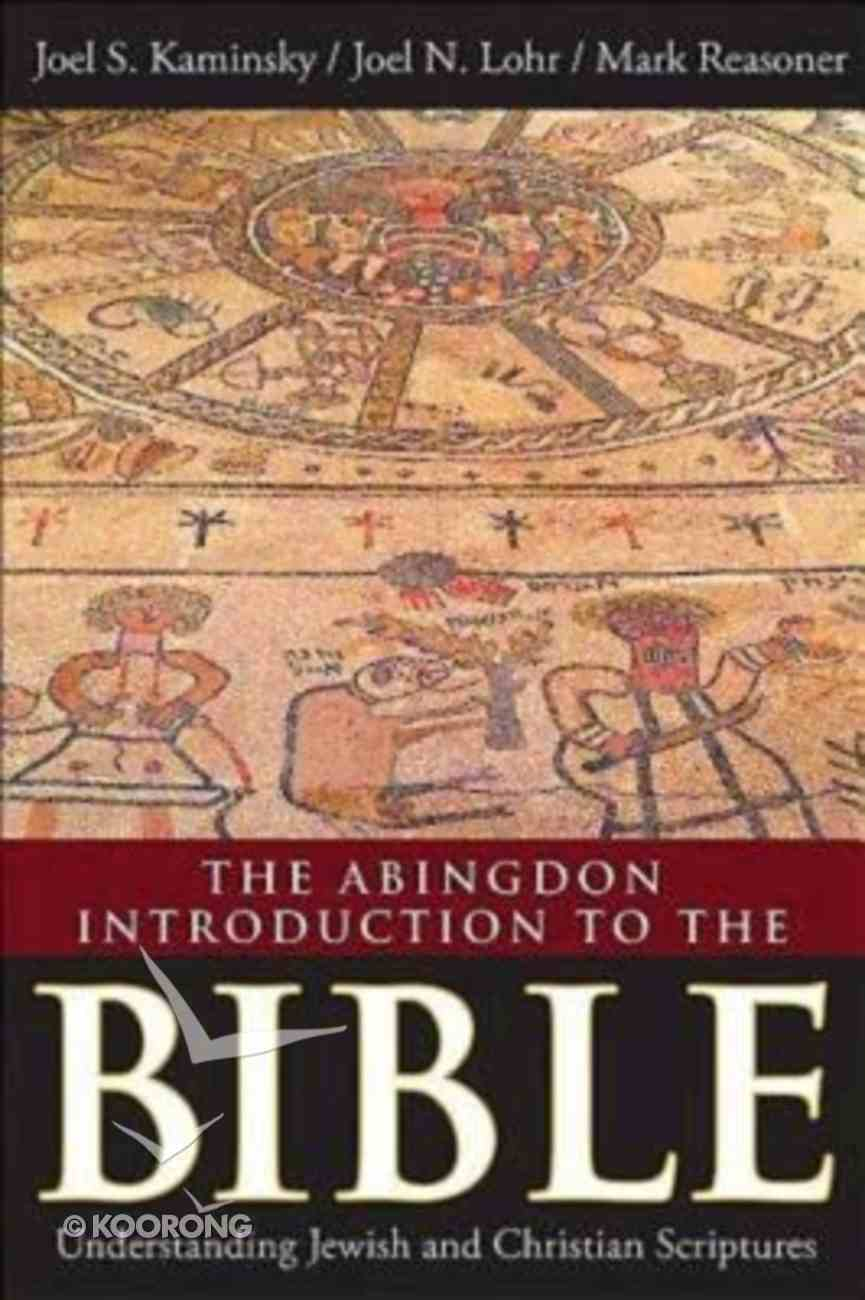 The Abingdon Introduction to the Bible Paperback