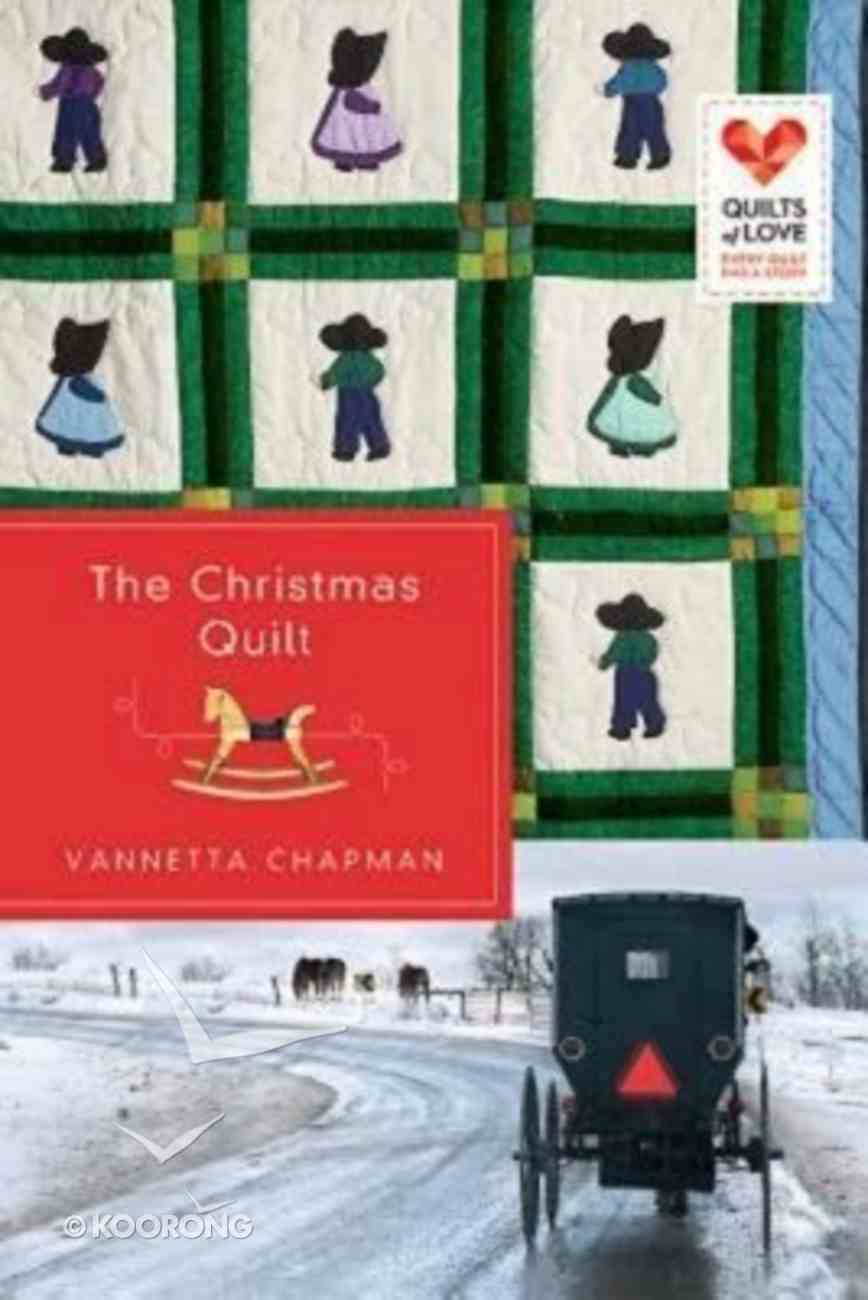 The Christmas Quilt (Quilts Of Love Series) Paperback